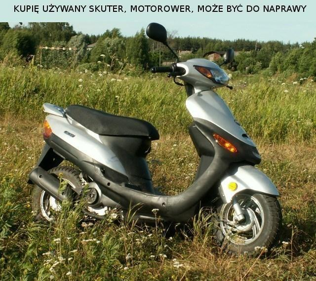 Poszukuję: Kupię motorower, skuter lub motocykl może być do naprawy